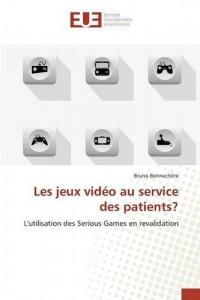 Les jeux vidéo au service des patients?: L'utilisation des Serious Games en revalidation