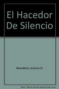 El hacedor de silencio