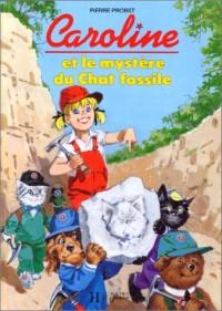 Caroline et le mystère du chat fossile