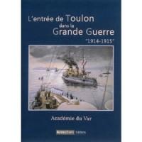 L'entrée de Toulon dans la grande guerre 1914-15