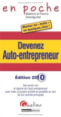 Devenez auto-entrepreneur : Tout sa voir sur le régime de l'auto-entrepreneur pour créer sa propre activité en parallèle ou non de son activité principale