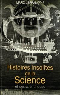 Histoires insolites de la science