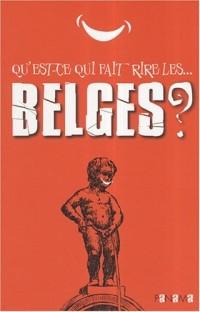 Qu'est-ce qui fait rire les... Belges ?