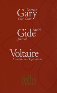 Gros-Câlin - Journal. Une anthologie - Candide ou l'Optimisme
