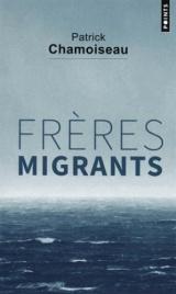 Frères migrants [Poche]
