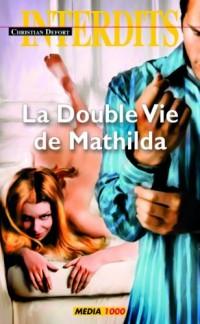 Les interdits n°400 : la double vie de mathilda