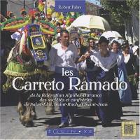 Les Carreto Ramado : De la fédération Alpilles-Durance des sociétés et confréries de Saint-Eloi, Saint-Roch et Saint-Jean