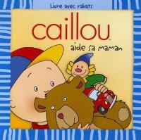Caillou aide sa maman