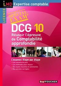 DCG 10: Réussir l'épreuve de Comptabilité approfondie