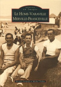 Le Home-Varaville - Merville-Franceville