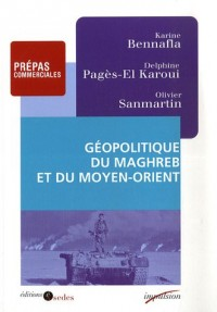 Géopolitique du Maghreb et du Moyen-Orient