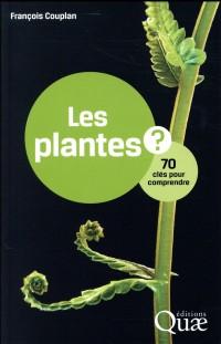 Les plantes ? 70 clés pour comprendre