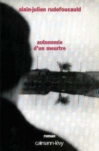 Autonomie d'un meurtre