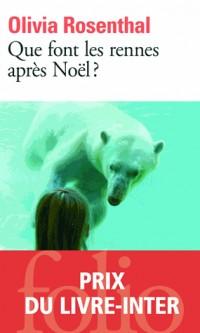 Que font les rennes après noël ?