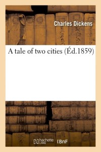 A tale of two cities (Éd.1859)
