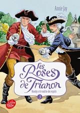 Les roses de Trianon - Tome 3: Roselys et le Maître des esprits [Poche]
