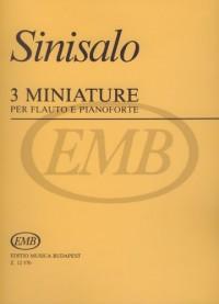 EMB (Editio Musica Budapest) SINISALO - THREE MINIATURES - FLUTE ET PIANO Partition classique Bois Flûte traversière