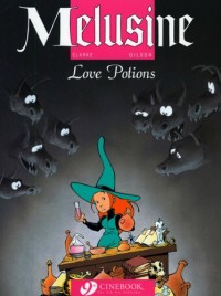 Mélusine, Tome 4 : Love Potions