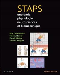 STAPS : anatomie, physiologie, neurosciences et biomécanique: Et Neurosciences