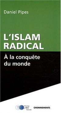 L'Islam radical à la conquête du monde