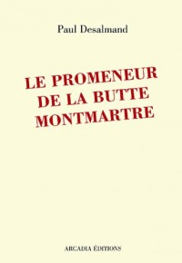 Le Promeneur de la butte Montmartre