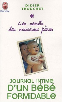 Journal intime d'un bébé formidable