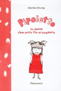 Pipolette : Le journal d'une petite fille es-zaspérante