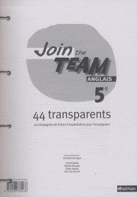 Join the Team 5e Anglais 44 Transparents