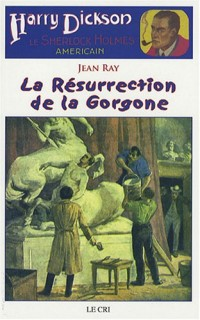 Harry Dickson : La Résurrection de la Gorgone