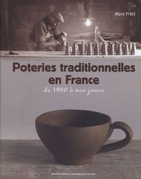 Poteries traditionnelles en France : De 1980 à nos jours