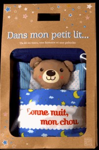 Bonne nuit, mon chou : Un lit en tissu, une histoire et une peluche
