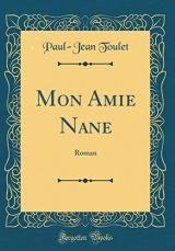 Mon Amie Nane: Roman (Classic Reprint)