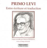 Primo Levi : Entre écriture et traduction, édition français-anglais-italien