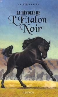 La révolte de l'Etalon Noir