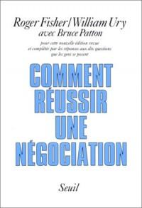 Comment réussir une négociation ?