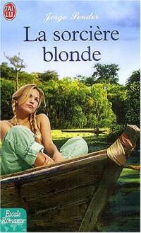 La sorcière blonde