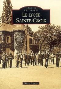 Le lycée Sainte-Croix