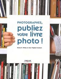Photographes : Publiez Votre Livre Photo