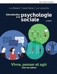 Introduction à la psychologie sociale 4e édition : Manuel + Édition en ligne + MonLab + Multimédia (12 mois)