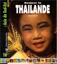 Bonjour la Thaïlande