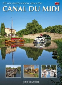 All You Need to Know About the Canal du Midi