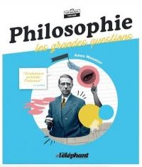 Philosophie : Les Grandes Questions