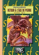 Retour a l'âge de pierre (cycle de Pellucidar tome 5)