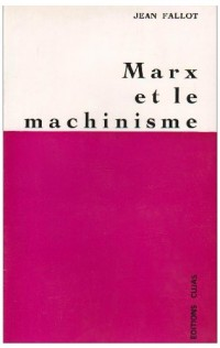 Marx et le machinisme