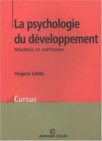 La psychologie du développement : Modèles et méthodes