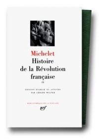Michelet : Histoire de la révolution française, tome 2 : 1792-1794