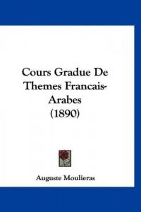 Cours Gradue de Themes Francais-Arabes (1890)