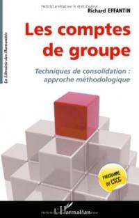 Les comptes de groupe : Techniques de consolidation : approche méthodologique