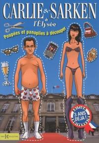 Carlie & Sarken à l'Elysée : Poupées et panoplies à découper