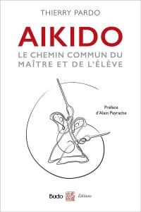 Aïkido : Le chemin commun du maître et de l'élève